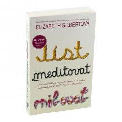 Jíst, meditovat, milovat - 10. výročí, Elizabeth Gilbertová 349 stran
