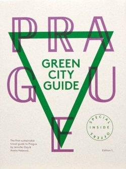 """Greenglasses - průvodce """"Prague Green City Guide"""" - 167 tipů pro uvědomělé cestovatele"""